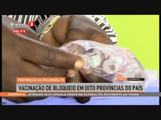 Vacinação de bloqueio em oito províncias do país